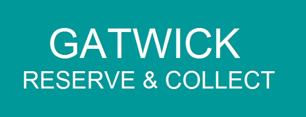 Your Gatwick Reserve & Collect Reservation